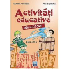 Activitati educative obligatorii clasa a III-a