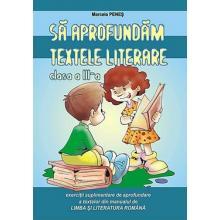 Sa aprofundam textele literare clasa a III-a