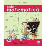 Caiet de matematica ANA clasa I