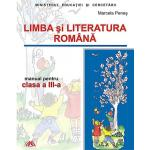 MANUAL LIMBA SI LITERATURA ROMANA clasa a III-a